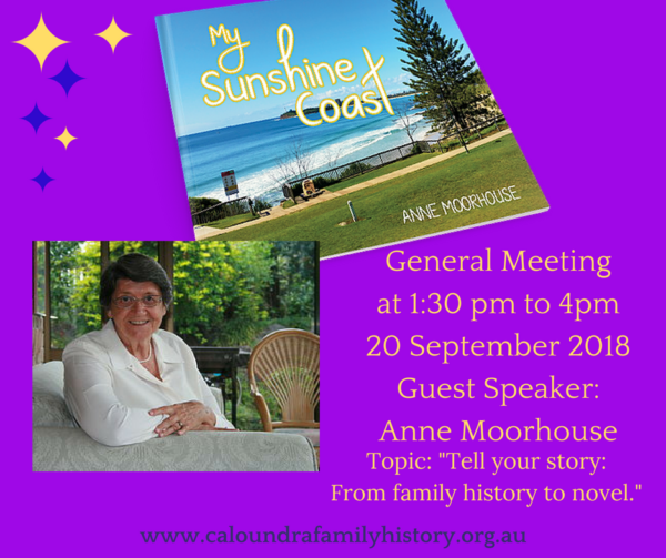 "Anne Moorhouse, author of a family history memoir & ""My Sunshine Coast""."
