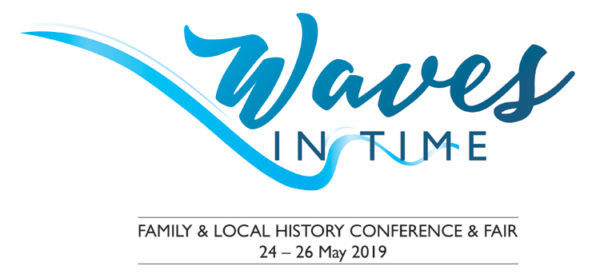 Waves in Time 2019 Family &n Local History Conference