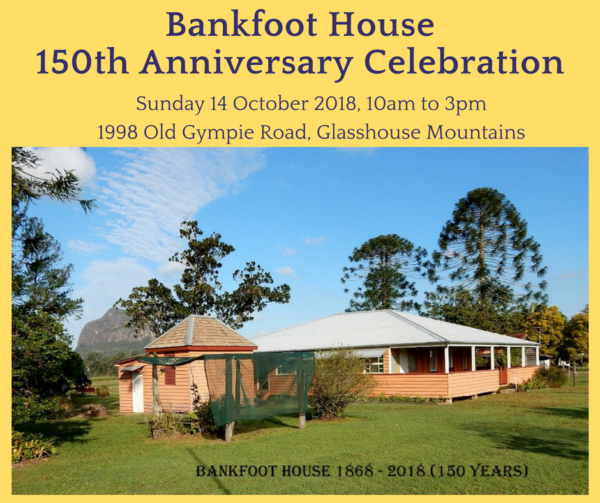 Bankfoot House – 150 years on Old Gympie Road