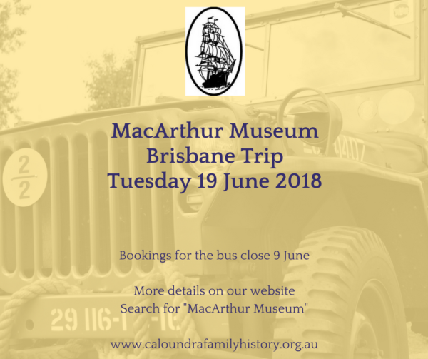 MacArthur Museum Brisbane Trip Tuesday 19 June 2018